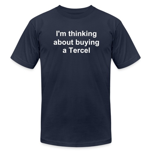 Buying a Tercel - Men's Fine Jersey T-Shirt