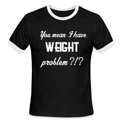 Weight a minute - Men's Ringer T-Shirt