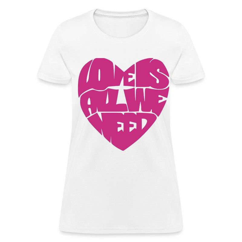 Love is all we need velvet - Women's T-Shirt