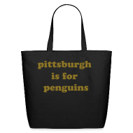 Bags & backpacks ~ Eco-Friendly Cotton Tote ~ pittsburgh is for penguins tote