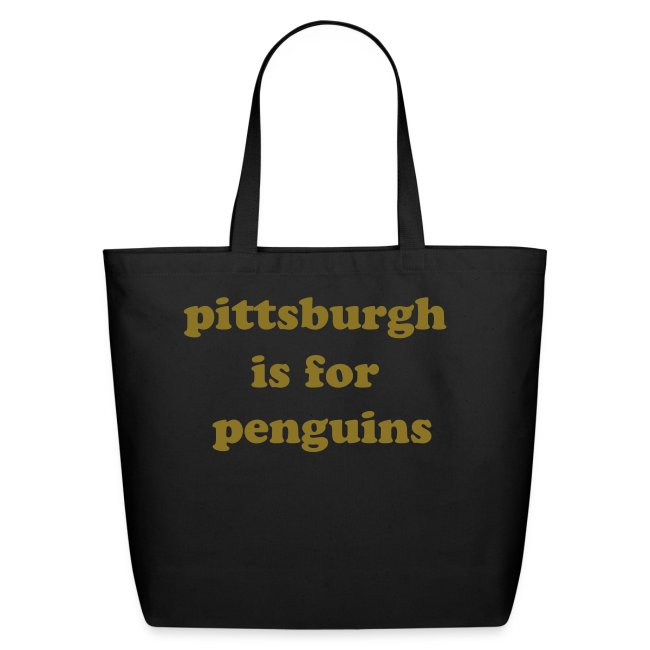pittsburgh is for penguins tote