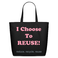 Bags & backpacks ~ Eco-Friendly Cotton Tote ~ I choose to reuse