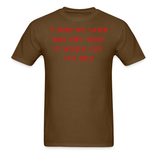 Men's T-Shirt - 100% metal on the side sleeve  i wish my lawn was emo then it would cut its self