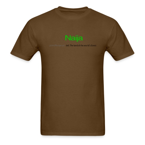 Naija (Land of the world's finest) - Men's T-Shirt