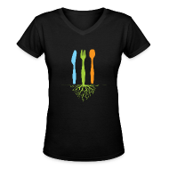T-Shirts ~ Women's V-Neck T-Shirt ~ Dinner Roots Ladies