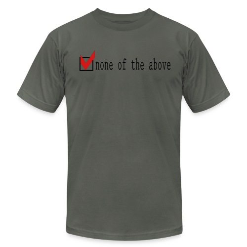 None of the above - Men's  Jersey T-Shirt