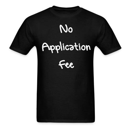 No Application Fee - Men's T-Shirt