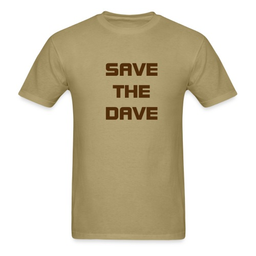 Save The Dave - Men's T-Shirt
