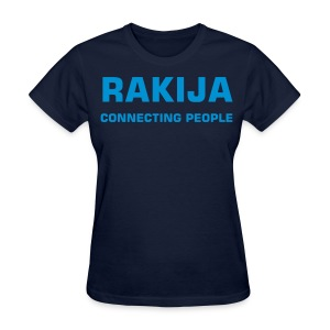 Girl RAKIJA connecting people Croatia - Women's T-Shirt