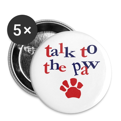 Talk To The Paw - Large Buttons