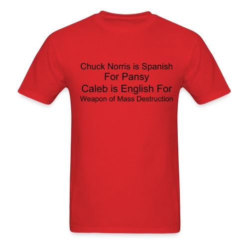 Caleb is English For - Men's T-Shirt
