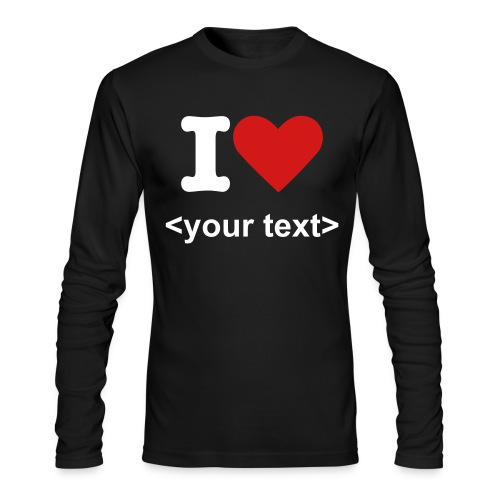 i love + your text - Men's Long Sleeve T-Shirt by Next Level