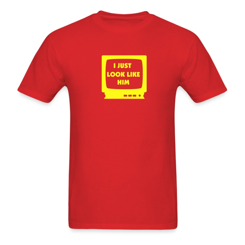 I JUST LOOK LIKE HIM T-Shirt - Men's T-Shirt