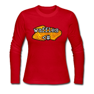 Long Sleeve Shirts ~ Women's Long Sleeve Jersey T-Shirt ~ Waffles!