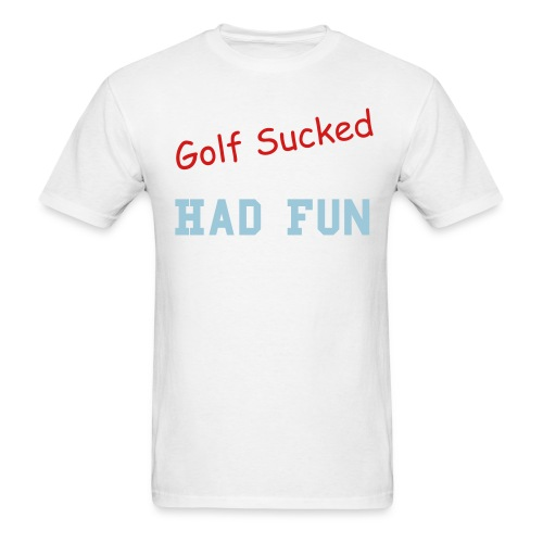 Golf Sucked - Men's T-Shirt