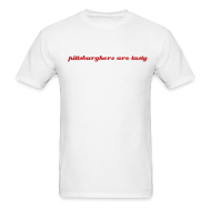 T-Shirts ~ Men's T-Shirt ~  pittsburghers are tasty - T-shirt