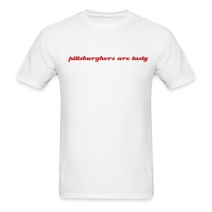 pittsburghers are tasty - T-shirt - Men's T-Shirt