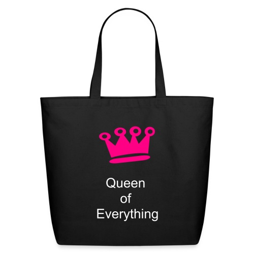 Queen of EVerything Tote - Eco-Friendly Cotton Tote