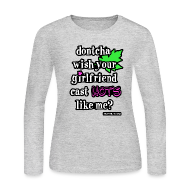 Long Sleeve Shirts ~ Women's Long Sleeve Jersey T-Shirt ~ HoTs Like Me