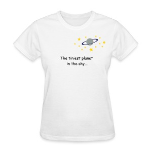 Tiniest Planet Tee - Women's T-Shirt