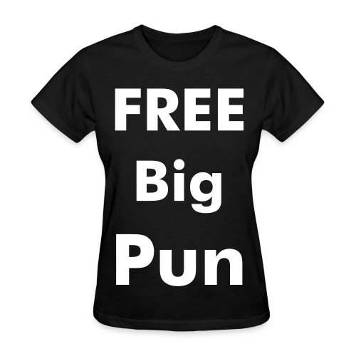 Free Big Pun/Doug-e Fresh - Women's T-Shirt