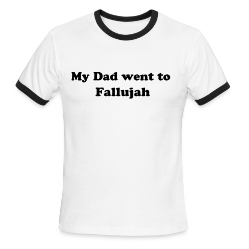 My Dad went to Fallujah... - Men's Ringer T-Shirt