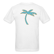 T-Shirts ~ Men's T-Shirt ~ TROPICS (Palm Tree on back) T-Shirt