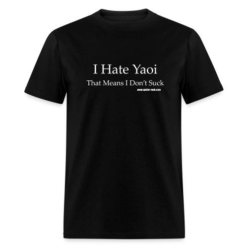 I hate Yaoi - Men's T-Shirt