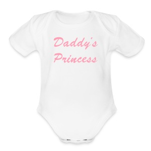 Daddy's Princess Onsie - Short Sleeve Baby Bodysuit