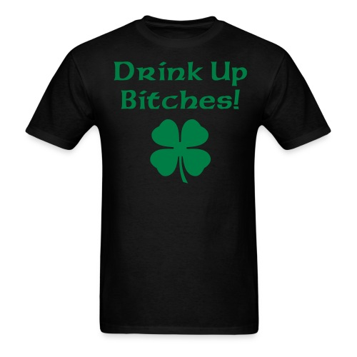 Drink Up... - Men's T-Shirt