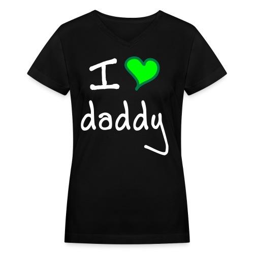 i love daddy... money - Women's V-Neck T-Shirt