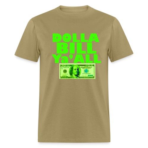 Dolla Bill Ya'All T-Shirt Mens - Men's T-Shirt
