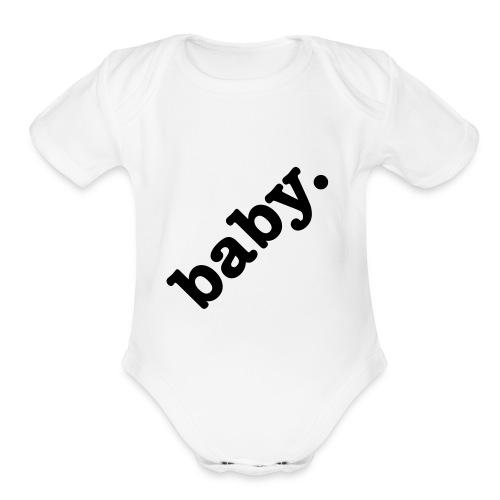 baby. - Organic Short Sleeve Baby Bodysuit
