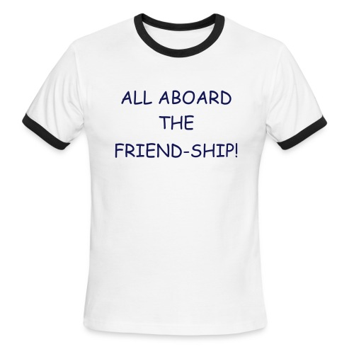 All Aboard the Friendship w/o Anchor - Men's Ringer T-Shirt