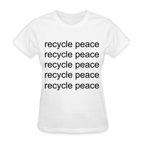 Recycle Peace - Women's T-Shirt
