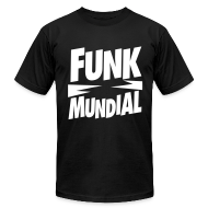 T-Shirts ~ Men's T-Shirt by American Apparel ~ Funk Mundial Classic
