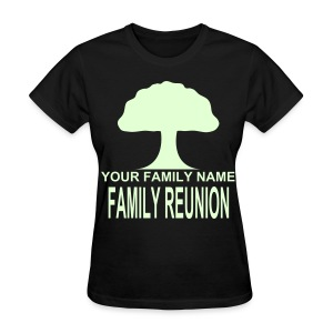 FAMILY REUNION - GlowInThe Dark - Women's T-Shirt