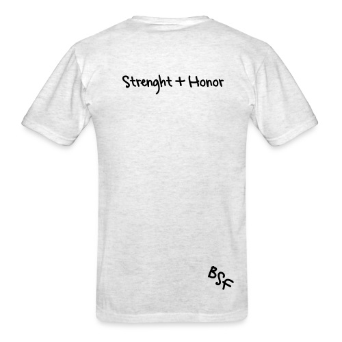 Strenght and Honor - Men's T-Shirt