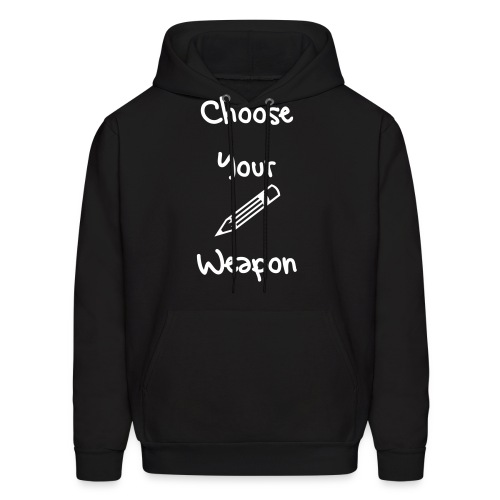Choose Your Weapon - Pencil - Men's Hoodie