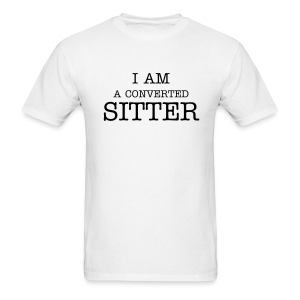 Converted Sitter - Men's T-Shirt