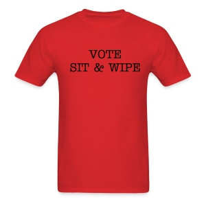 Vote Sit & Wipe - Men's T-Shirt
