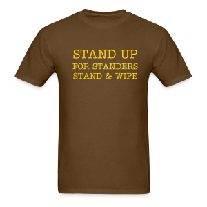 Stand Up For Standers - Men's T-Shirt