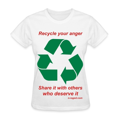 Recycle your anger (white) - Women's T-Shirt