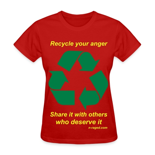 Recycle your anger (red) - Women's T-Shirt
