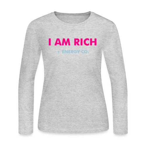 I AM RICH T-SHIRT - Women's Long Sleeve Jersey T-Shirt