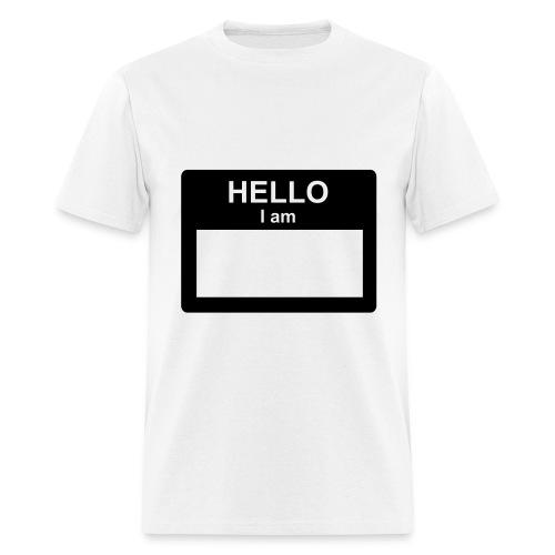 Hello, I Am.... - Men's T-Shirt