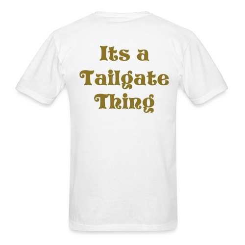 Its a Tailgate Thing Lightweight T - Men's T-Shirt