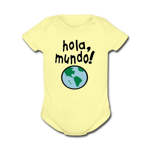BODY MANGA CORTA HOLA MUNDO - Organic Short Sleeve Baby Bodysuit