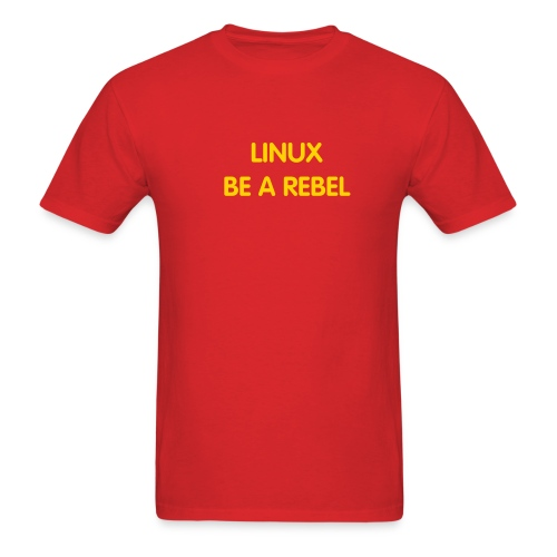 LINUX BE A REBEL - Men's T-Shirt
