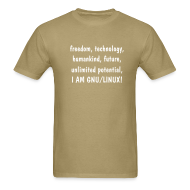 T-Shirts ~ Men's T-Shirt ~ freedom, technology, humankind, unlimited potential, I AM GNU/LINUX!